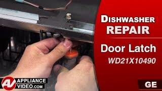 GE Dishwasher - Door Latch problems - Diagnostic & Repair