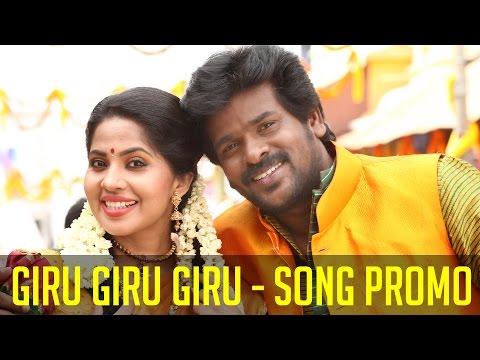 Naaluperu Naaluvidhama Pesuvaanga | Giru Giru Giru Song Promo