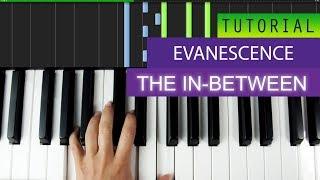 Evanescence The In-Between Piano Solo Tutorial + MIDI