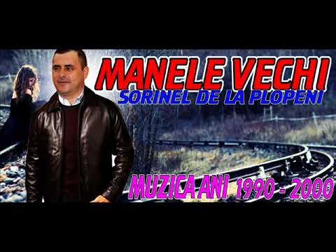 MANELE VECHI CU SORINEL DE LA PLOPENI MANELE PENTRU MASINA