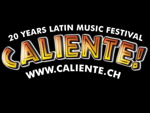 Caliente! Latin Music Festival - Radio Argovia Trailer 2015