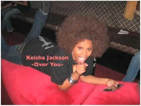 Keisha Jackson - Over you