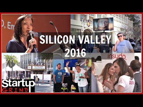 SILICON VALLEY 2016 CONFERENCE | STARTUP GRIND