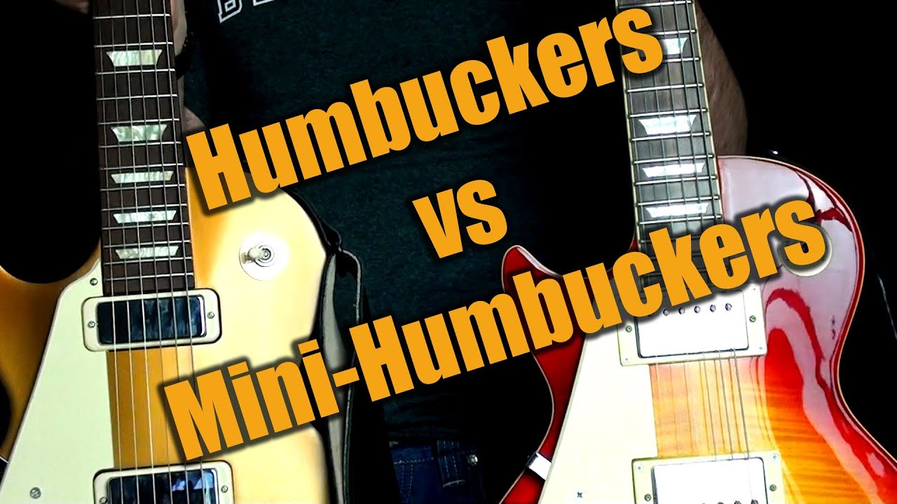 Mini-Humbuckers vs Regular Humbuckers (High Quality) on