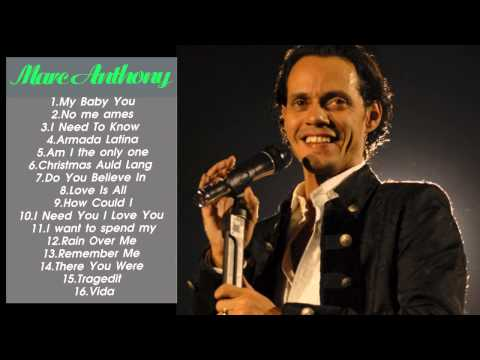 The Best Songs Of Marc Anthony