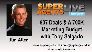 907 Deals and A 700K Marketing Budget with Jim Allen and Toby Salgado