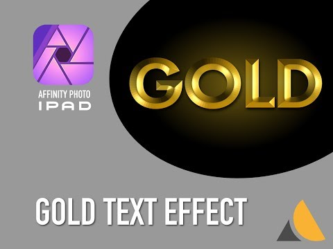 Affinity Photo iPad — GOLD TEXT effect