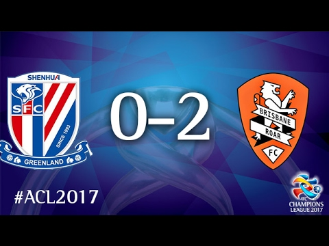 Shanghai Shenhua vs Brisbane Roar (AFC Champions League 2017: Play-off Stage)