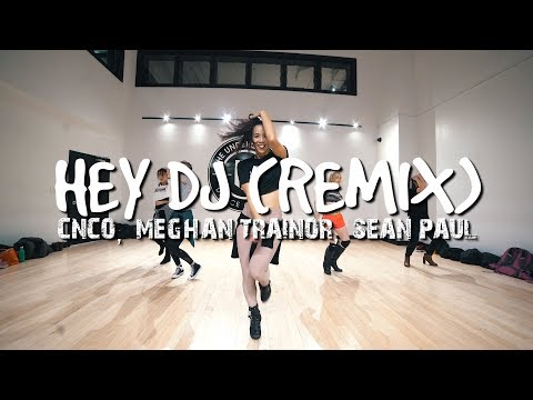 HEY DJ- CNCO, MEGHAN TRAINOR & SEAN PAUL (STEF WILLIAMS REGGAETON CLASS)
