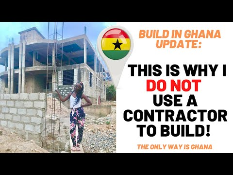 *31* Build in Ghana: Why I DO NOT use a contractor!