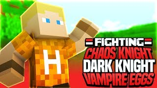 Fighting Chaos Knight, Dark Knight and Vampire Eggs - Minecraft Skybounds