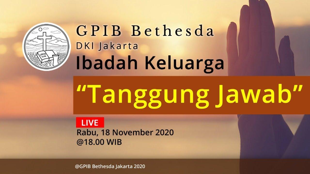 Ibadah Keluarga GPIB Bethesda (18 November 2020)