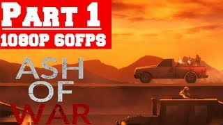 ASH OF WAR - Gameplay Walkthrough Part 1 - No Commentary (PC)