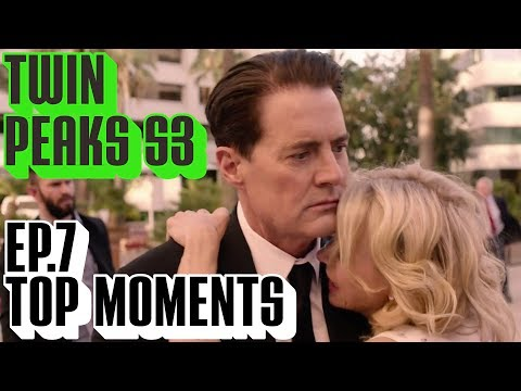 [Twin Peaks] Season 3 Ep 7 Top Moments | Part 7 Reaction & WTF Moments