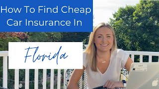 How To Find Cheap Car Insurance In Florida
