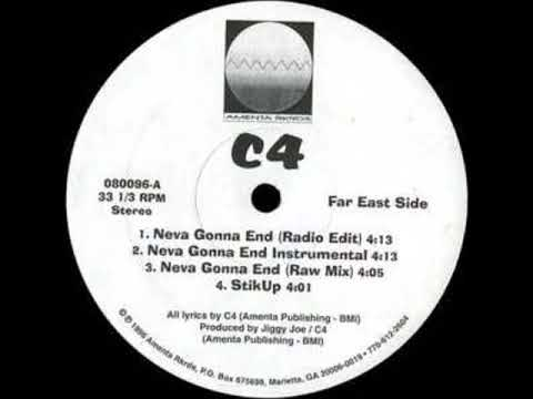C4 - Neva Gonna End