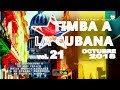 """TIMBA A LA CUBANA vol. 21 - OCTUBRE 2018 - Las Novedades De La Musica Bailable """"A La Cubana"""""""