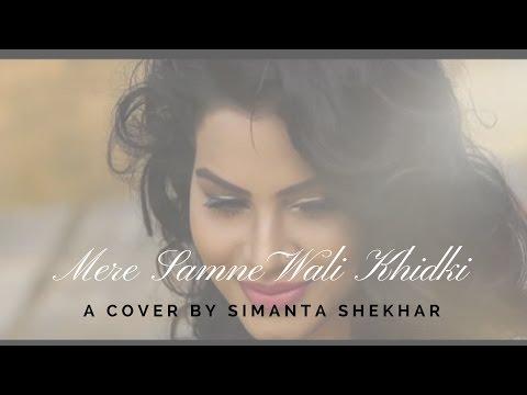 MERE SAMNE WALI KHIDKI ( COVER) | SIMANTA SHEKHAR | PULAK NATH
