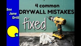 4 Common Drywall Mistakes You Can Fix
