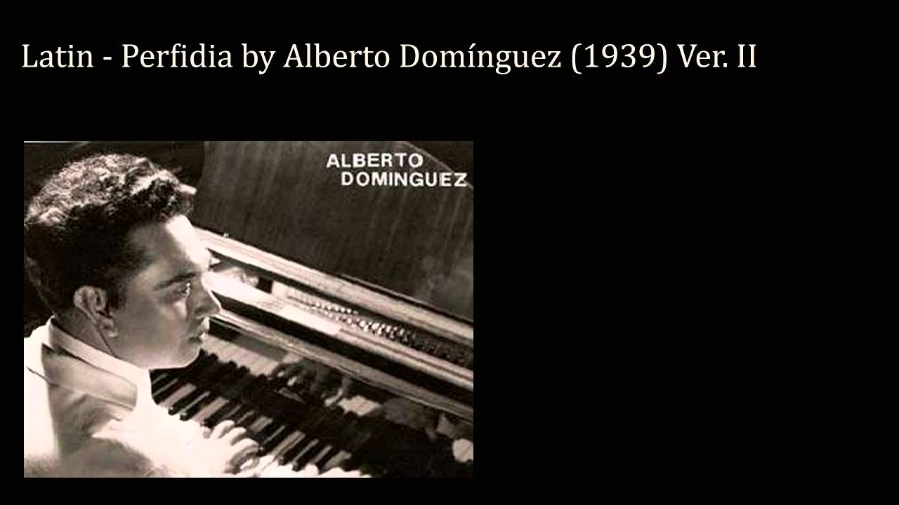 Latin Perfidia By Alberto Domnguez 1939 Ver Ii For Guitar