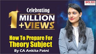 How to Prepare for Theory subject by CA Ankita Patni