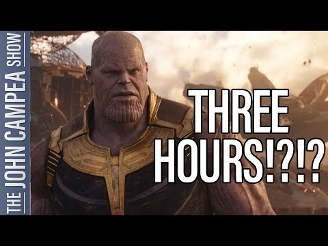 Avengers 4 Is Three Hours Long Currently - The John Campea Show