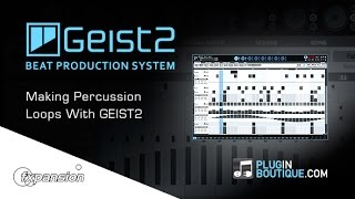 GEIST2 Beat Production System - Creating Evolving Percussion Loops