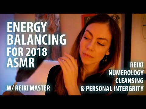 ASMR Energy and Chakra Balancing Reiki for 2018 for Authenticity
