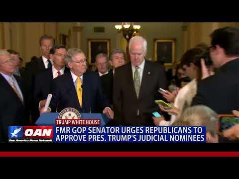 Former GOP Senator Urges Republicans to Approve President Trump's Judicial Nominees