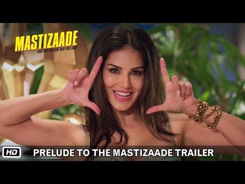 Prelude to the Mastizaade Trailer | Sunny Leone, Tusshar Kapoor and Vir Das