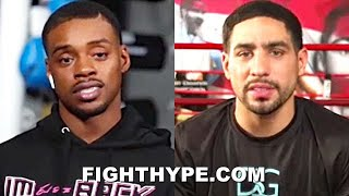 "ERROL SPENCE & DANNY GARCIA TRADE ""FIGHTIN MOTHERF**KER"" WORDS; TELL EACH OTHER WHY THEY'LL WIN"