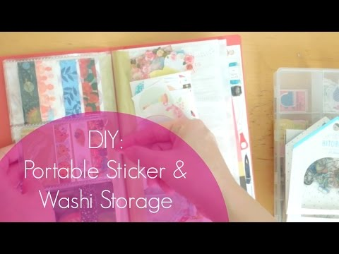 Easy DIY: Portable Sticker And Washi Tape Storage