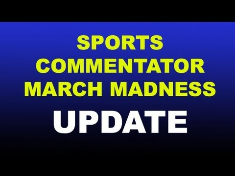 Sports Commentator March Madness Update (SGU #1 Seed?)