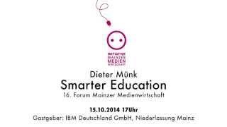 Einladung 15.10.2014: Smarter Education - 16. Forum Mainzer Medienwirtschaft