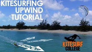 How to Kitesurf Upwind