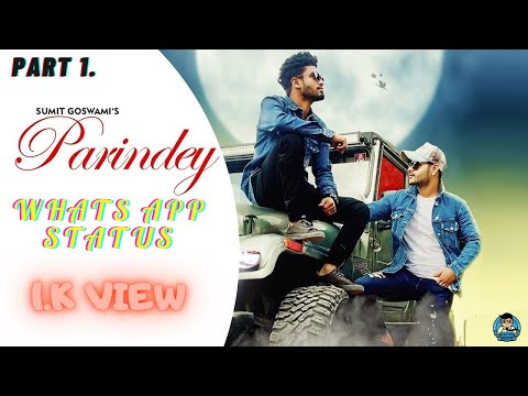 Parindey Lyrics What's App Status || PART 1 || ALL IN ONE CHANNEL ||