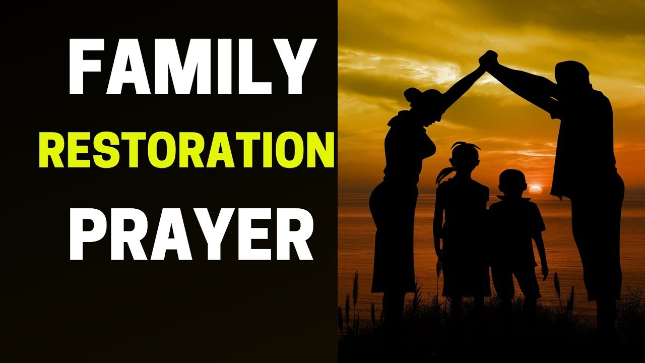 PRAYER FOR YOUR FAMILY AND PRODIGAL CHILDREN
