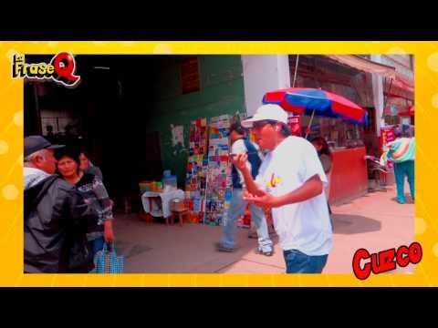 La Frase Q en Cuzco | Radio Nueva Q FM