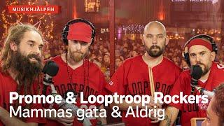 Promoe & Looptroop Rockers - Mammas gata & Aldrig / Musikhjälpen 2019