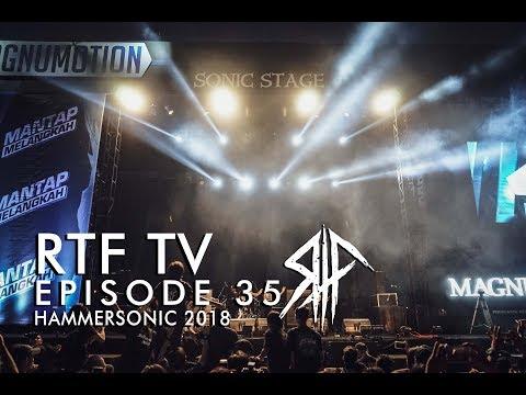 RTF TV EPISODE 35 HAMMERSONIC 2018