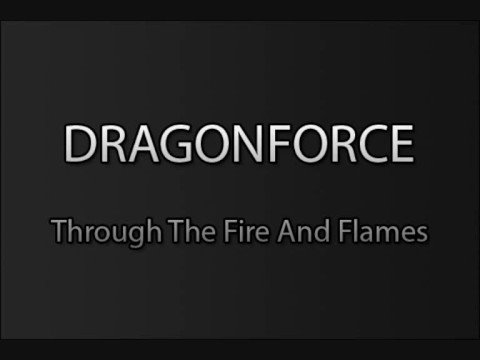 Dragonforce - Through The Fire And Flames - YouTube