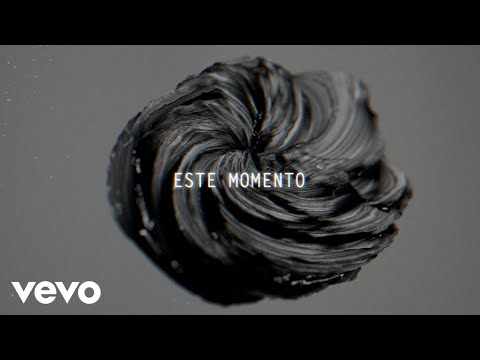 Camila, Manuel Medrano - Este Momento (Lyric Video)