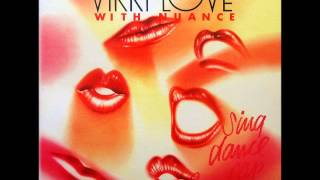 Vikki Love With Nuance ~ Someone To Love Me Back
