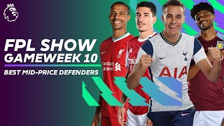 Clean sheets & attacking returns? Best mid-priced defenders | FPL Show Gameweek 10
