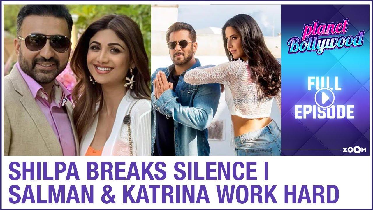 Shilpa breaks silence after Raj's arrest | Salman & Katrina work hard for Tiger 3 | Planet Bollywood