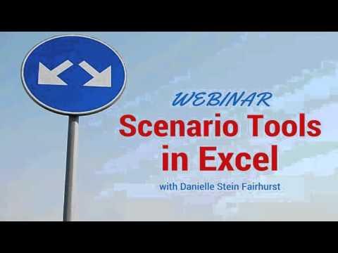 Scenario Tools in Excel Webinar