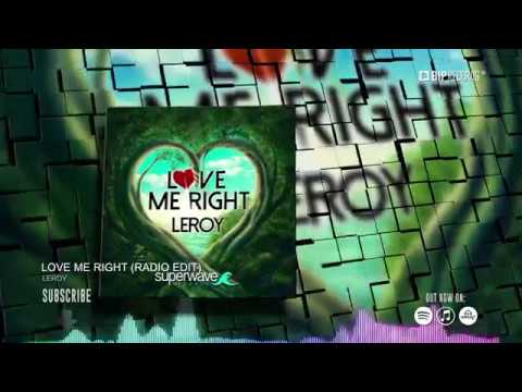 leroy-love-me-right-official-music-video-teaser-hd-hq