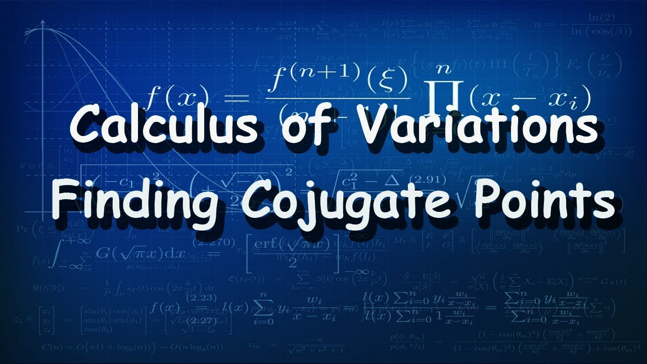 Calculus of Variations Finding Conjugate Points