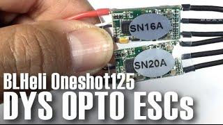 DYS SN20A & SN16A ESC Opto 2-4S FPV BLHeli - Flashing BLHeli - OneShot125/SimonK