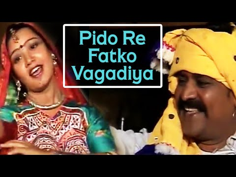 Pido Re Fatko Vagadiya  Vagri Lokgeet  Halo Re Vagad Ni Vaare  Gujarati Folk Songs